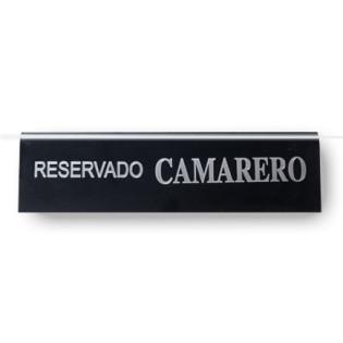 RESERVADO CAMARERO 28x8,5 CM (ALEXALO)